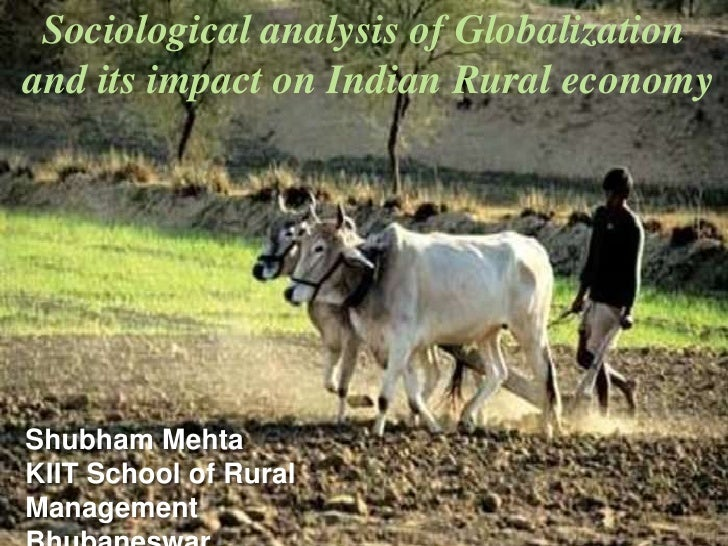 sociological analysis of globalization and its impact on rural economy sociological analysis of globalization<br >and its impact on n rural economy<