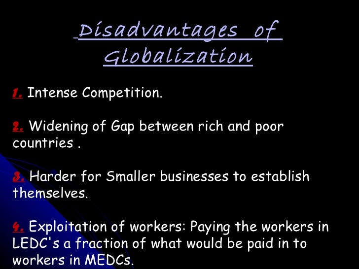 demerits of globalisation