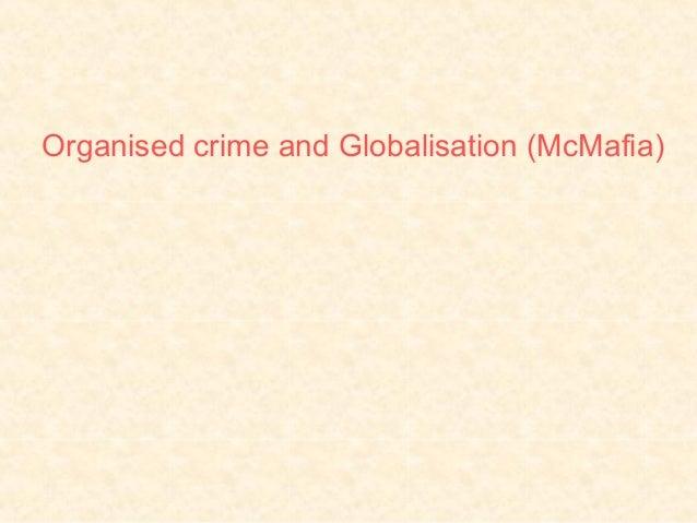 Organised crime and Globalisation (McMafia)