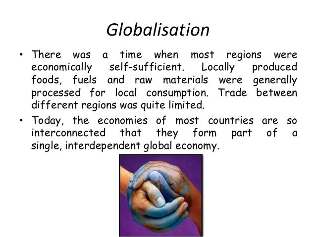 The causes and effects of globalization