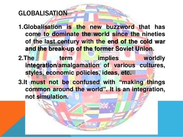 Globalisation slideshare