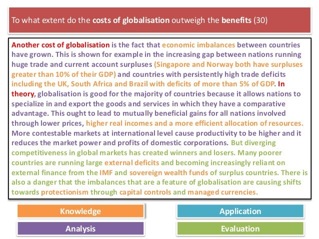 The benefits of globalization outweigh its cost Essay Sample