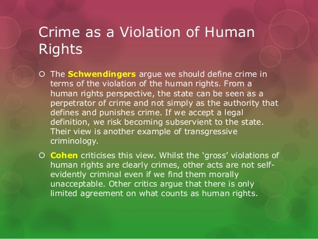 globalisation green crime human rights state crime 24 crime as a violation of human rights