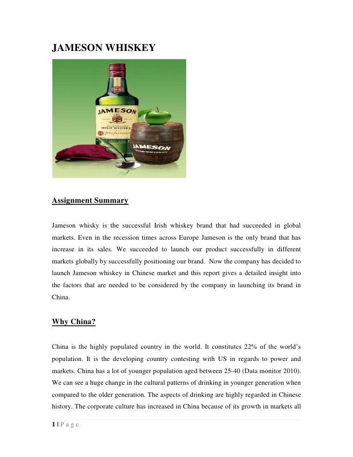 JAMESON WHISKEYAssignment SummaryJameson whisky is the successful Irish whiskey brand that had succeeded in globalmarkets....