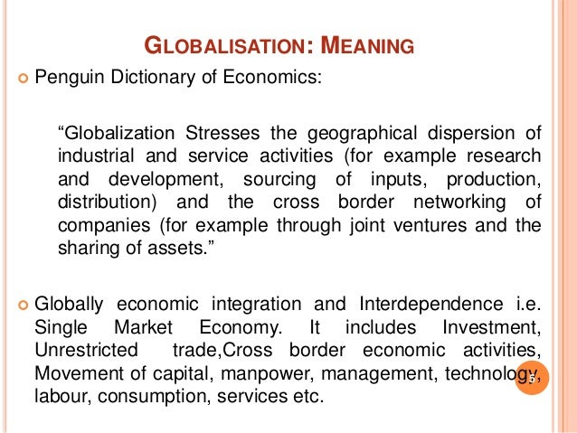 unrestricted globalization in india Impact of globalisation on tribals then the fourth component of unrestricted movement of labour cannot be left out globalization in india.