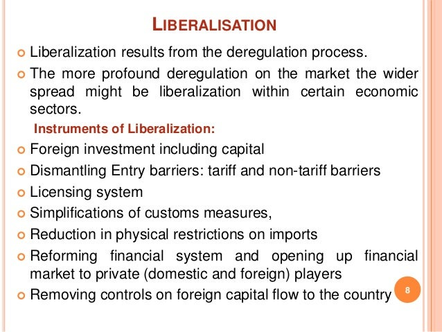 Liberalization vs globalization