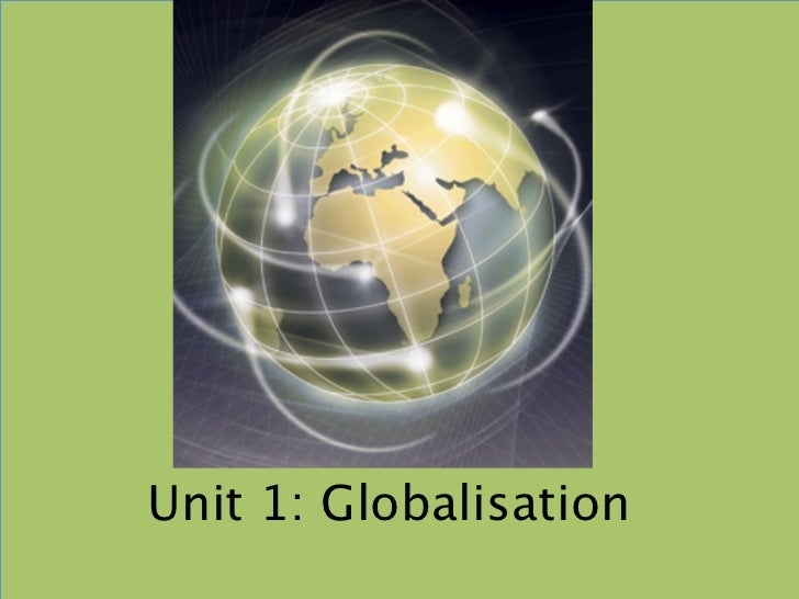 Unit 1: Globalisation