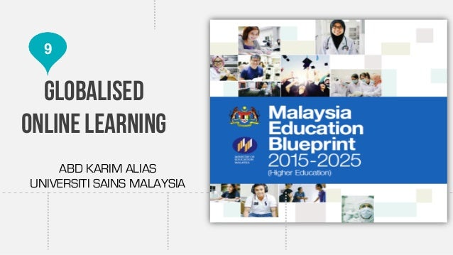 Globalised online learning malaysia education blueprint shift 9 malvernweather Gallery