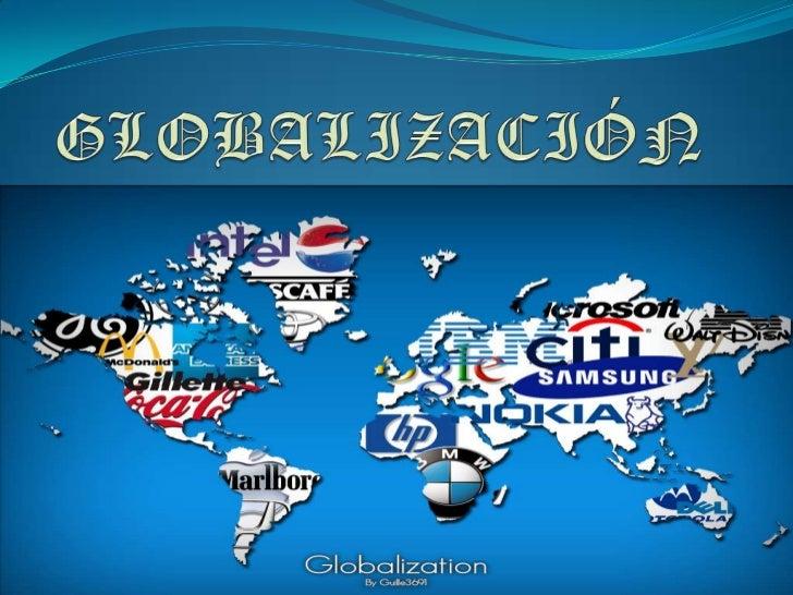 GLOBALIZACIÓN<br />