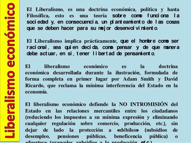 El liberalismo político es   la traslación de los principios generalesde aquella corriente de       pensamiento a la organ...