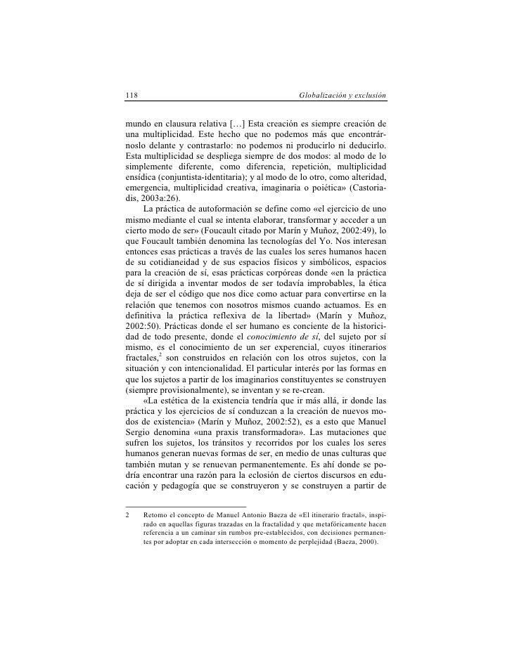 118                                                     Globalización y exclusión   mundo en clausura relativa […] Esta cr...