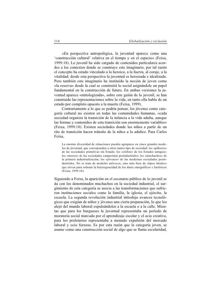 114                                                      Globalización y exclusión         «En perspectiva antropológica, ...