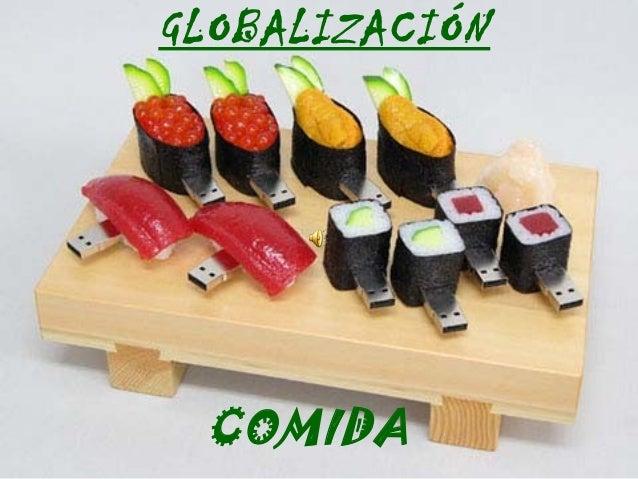 GLOBALIZACIÓN COMIDA