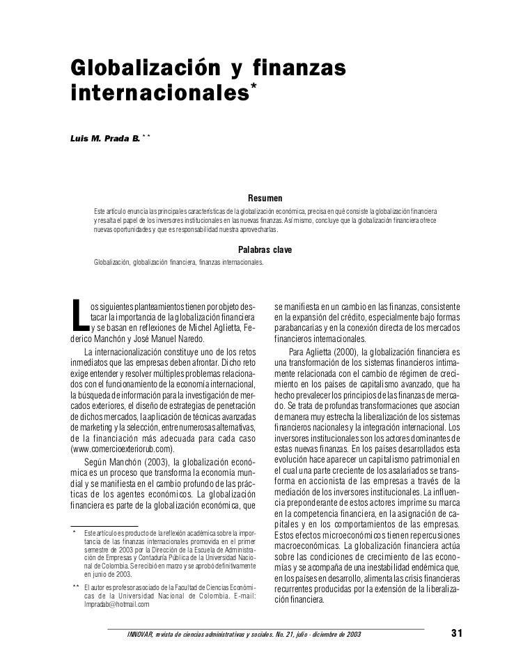 Globalización y finanzasinternacionales *Luis M. Prada B. * *                                                             ...