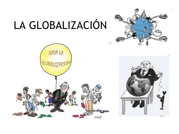 LA GLOBALIZACIÓN