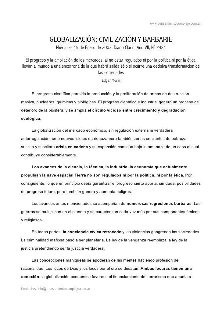 www.pensamientocomplejo.com.ar                 GLOBALIZACIÓN: CIVILIZACIÓN Y BARBARIE                     Miércoles 15 de ...