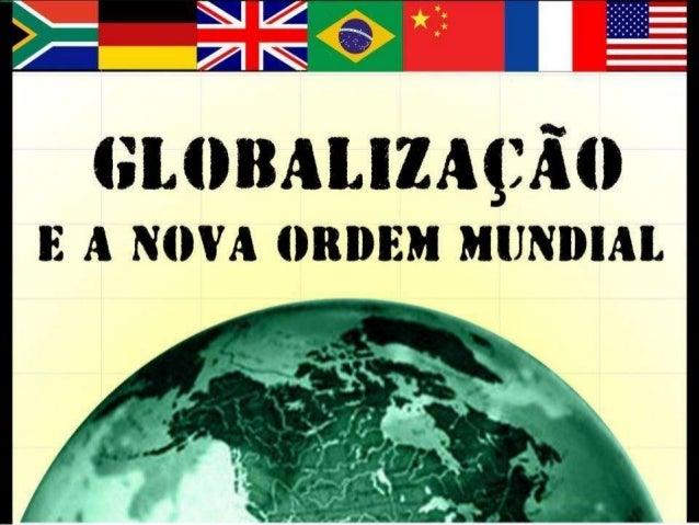 A HISTÓRIA DA GLOBALIZAÇÃO Nas últimas décadas, o mundo tem presenciado um contínuo e intenso fenômeno de interdependência...