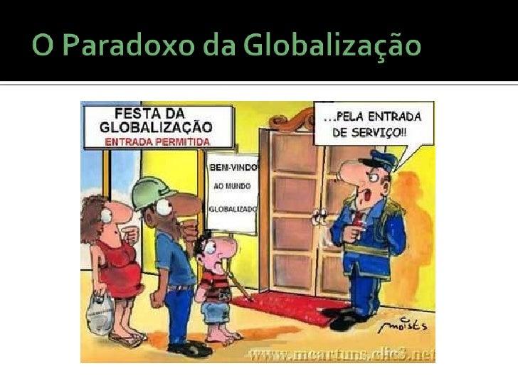 Globalização, choque das civilizações e fim da