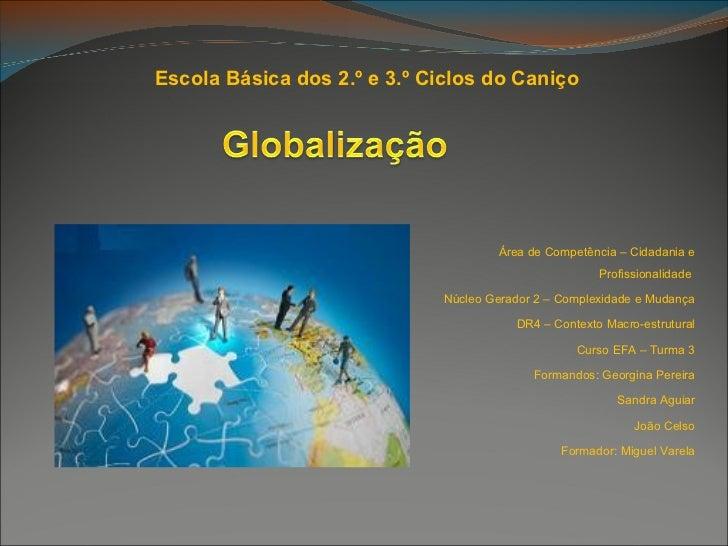 Escola Básica dos 2.º e 3.º Ciclos do Caniço                                     Área de Competência – Cidadania e        ...