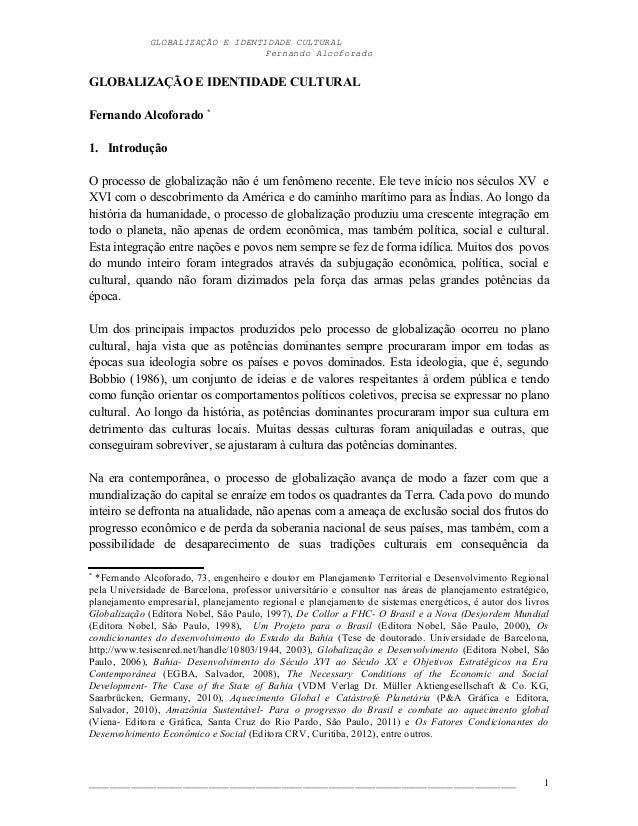 GLOBALIZAÇÃO E IDENTIDADE CULTURAL                                  Fernando AlcoforadoGLOBALIZAÇÃO E IDENTIDADE CULTURALF...