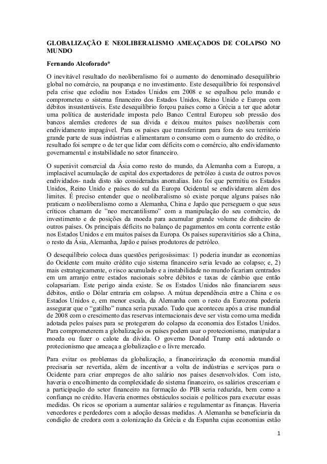 1 GLOBALIZAÇÃO E NEOLIBERALISMO AMEAÇADOS DE COLAPSO NO MUNDO Fernando Alcoforado* O inevitável resultado do neoliberalism...