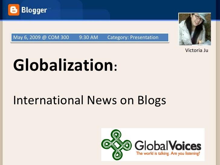 May 6, 2009 @ COM 300   9:30 AM   Category: Presentation                                                             Victo...