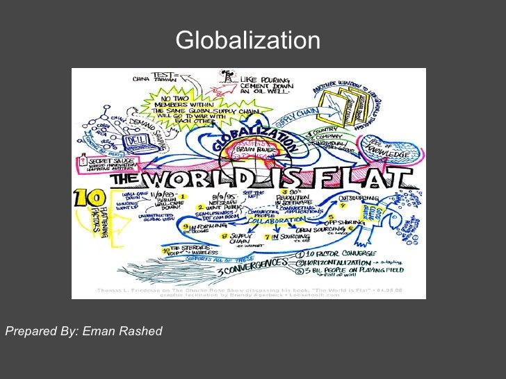 Prepared By: Eman Rashed  Globalization
