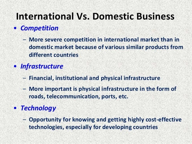 compare and contrast domestic and international marketing strategies Marketing comparison: international and domestic australia and the united states as defined by the american marketing association, marketing is an organizational function and a set of processes for creating, communicating, and delivering value to customers and for managing customer relationships in ways that benefit the organization and its.