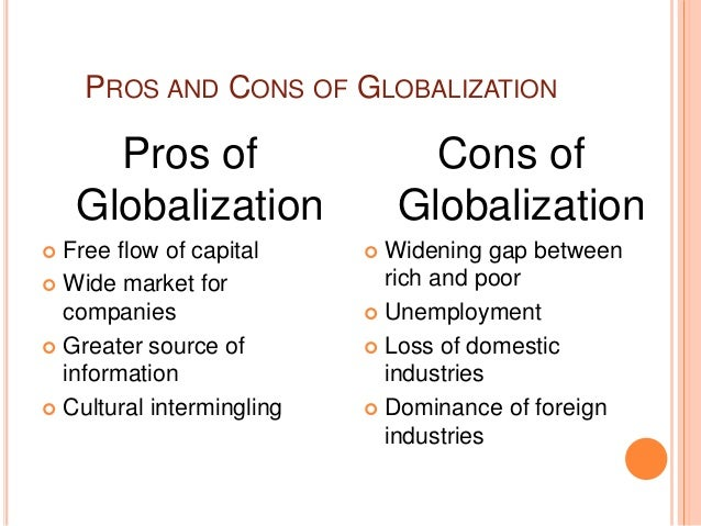 The Pros And Cons Of Globalization