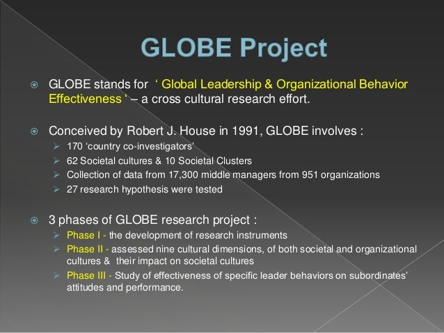 Robert j house globe project