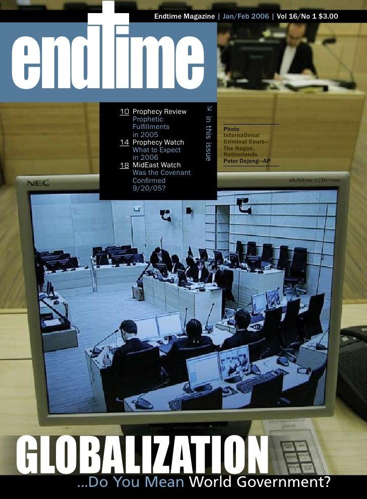 end ime                  Endtime Magazine   Jan/Feb 2006   Vol 16/No 1 $3.00             10 Prophecy Review       Ø       ...