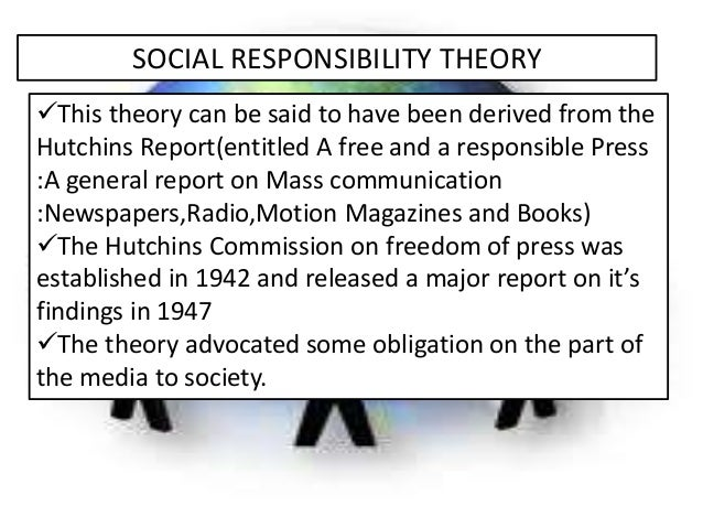 social responsibility theory of communication