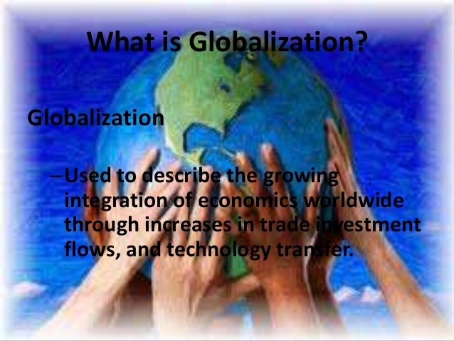 views on globalization Introduction globalization and culture globalization is the process of international integration arising from the interchange of world views, products, ideas and other aspects of culture.