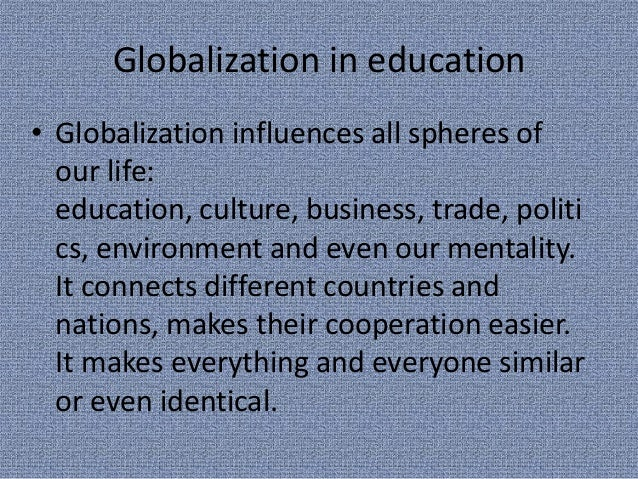 "the idea and issue of globalization Examines the impact of globalization on marketers, consumers, workers, and cultures questions about the ethical issues facing global businesses choices cultures are being flooded with new and different ideas and beliefs, which can drastically alter peoples' lives ""with globalization, today the world is different place."