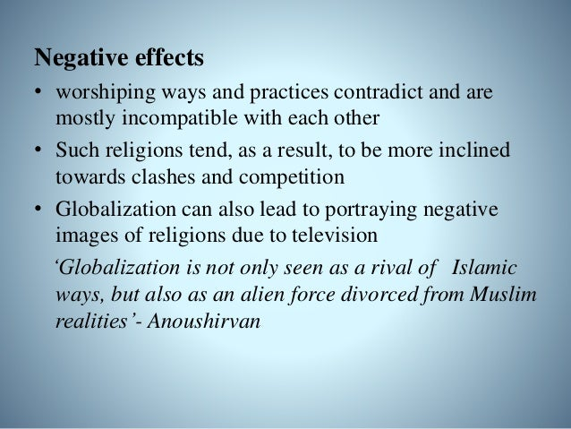 Negative Effects • second and third worlds have adopted educational ideals from western thought and are anxious to appear ...