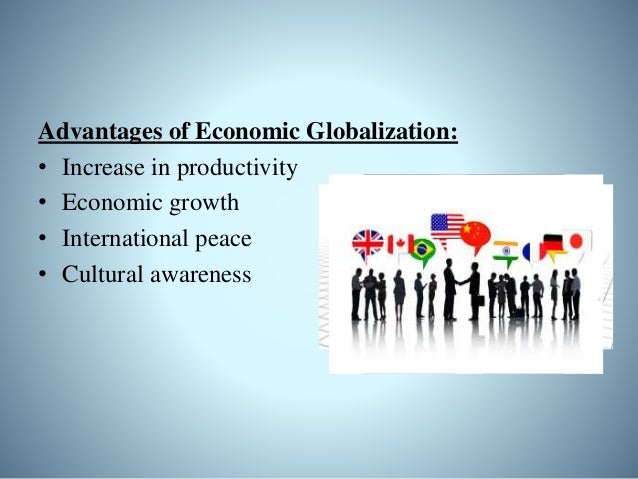 Negative Effects: • Widening disparity in income • Expansion of gap between countries • No fair trade