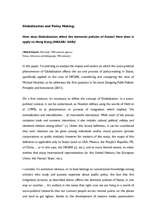 globalization and political policy essay Globalisation/globalization - economic advantages and disadvantages global free market this political politics and policy are conditioned by.