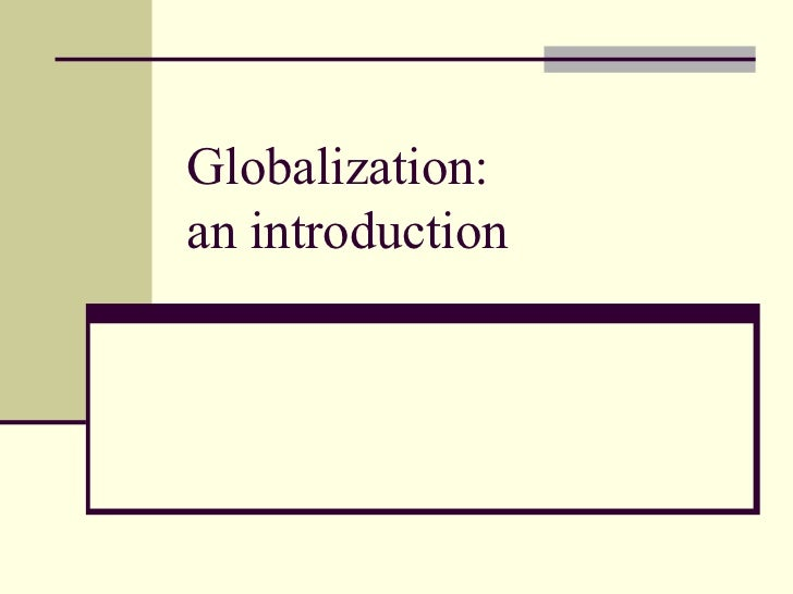 Globalization:an introduction