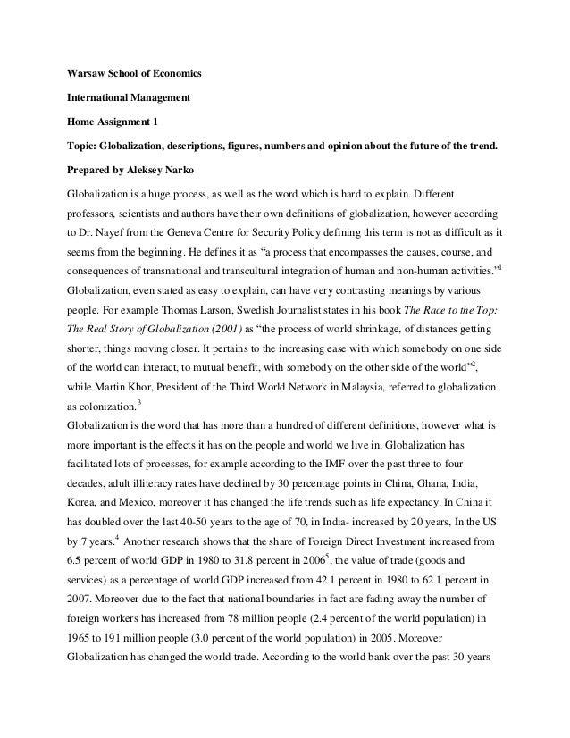 Warsaw School of EconomicsInternational ManagementHome Assignment 1Topic: Globalization, descriptions, figures, numbers an...