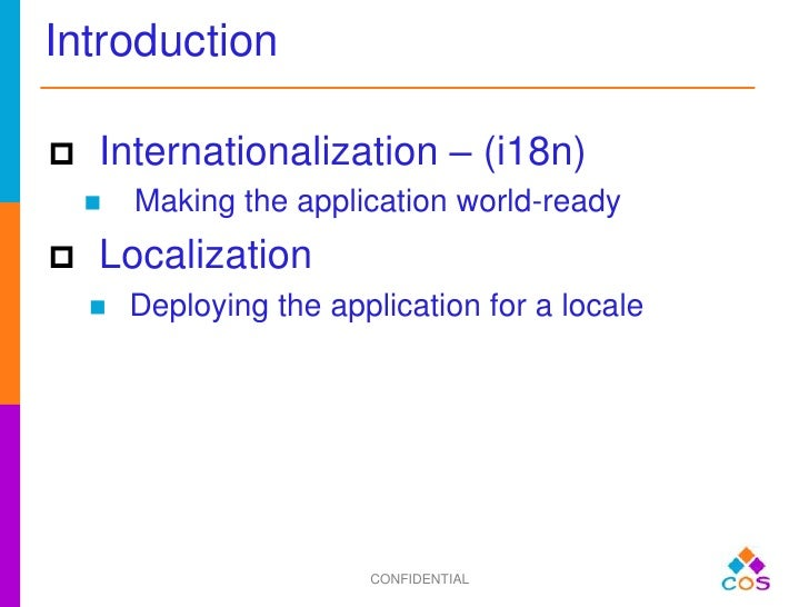globalisation and internationalisation In computing, internationalization and localization are means of adapting  computer software to  some companies, like ibm and sun microsystems, use  the term globalization, g11n, for the combination of internationalization and  localization.