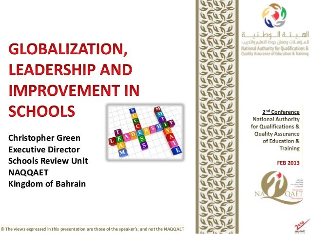 Christopher Green   Executive Director   Schools Review Unit   NAQQAET   Kingdom of Bahrain© The views expressed in this p...