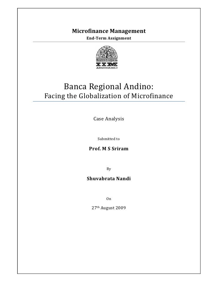 Microfinance Management              End-Term Assignment           Banca Regional Andino: Facing the Globalization of Micr...