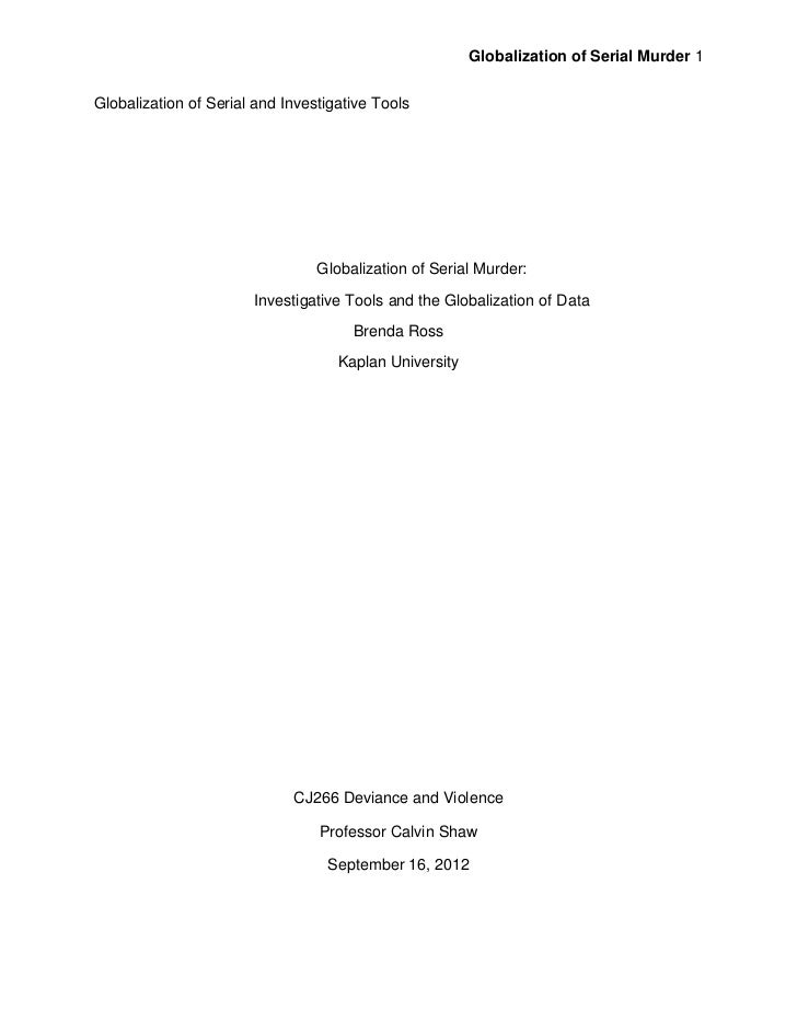 Globalization of Serial Murder 1Globalization of Serial and Investigative Tools                                 Globalizat...