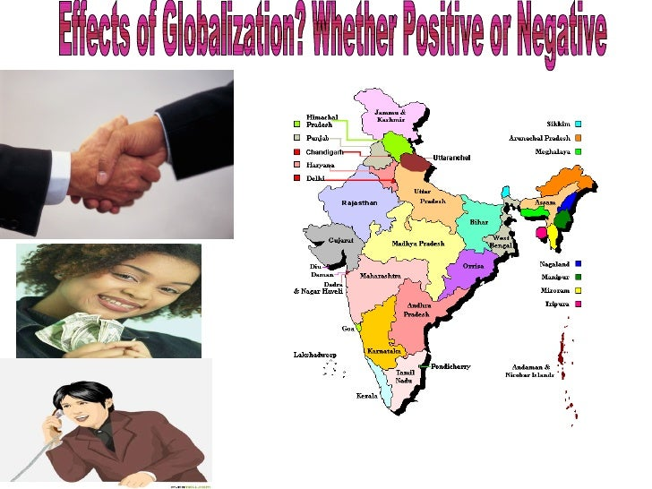 positive and negative effect of globalization Some negative effects of globalization on developing countries include the exacerbation of income inequalities, the depletion of natural resources and the degradation.
