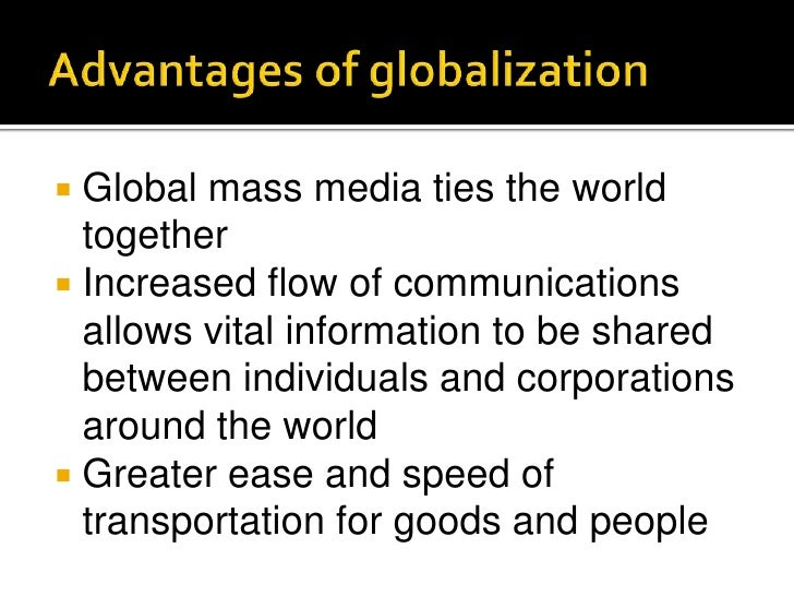 advantages of global media
