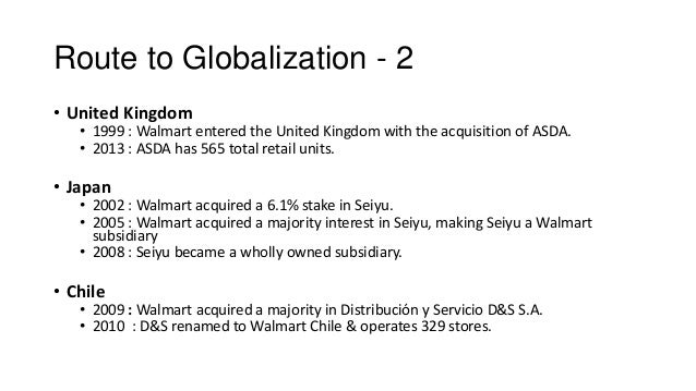 effects of globalization on wal mart Walmart failed to understand china's consumers and culture  globalization has  fostered an increasingly interconnected world, with more than  trade and  investment in 1979, the development of its economic institutions and.