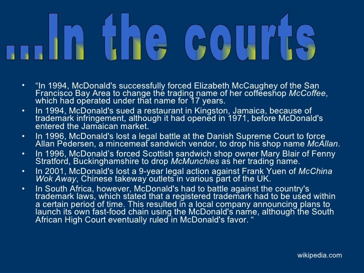 """<ul><li>"""" In 1994, McDonald's successfully forced Elizabeth McCaughey of the San Francisco Bay Area to change the trading ..."""