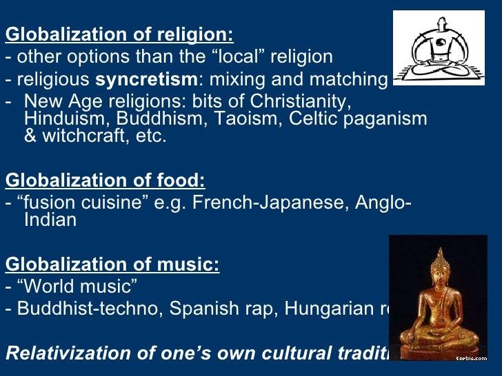 "<ul><li>Globalization of religion: </li></ul><ul><li>- other options than the ""local"" religion </li></ul><ul><li>- religio..."