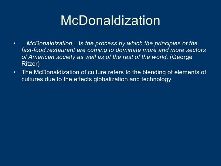 the application of the four components of george ritzers theory in the mcdonaldization of society on Coursework academic writing service vxpapergmisgaragecontractorsus introduction to literary analysis essay wallstreet the movie a perfect score essay.