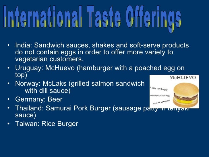 <ul><li>India: Sandwich sauces, shakes and soft-serve products do not contain eggs in order to offer more variety to veget...